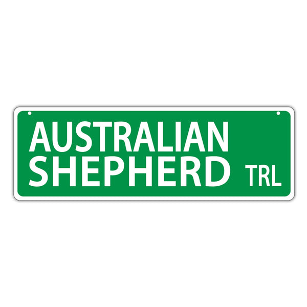 Street Sign - Australian Shepherd Trail