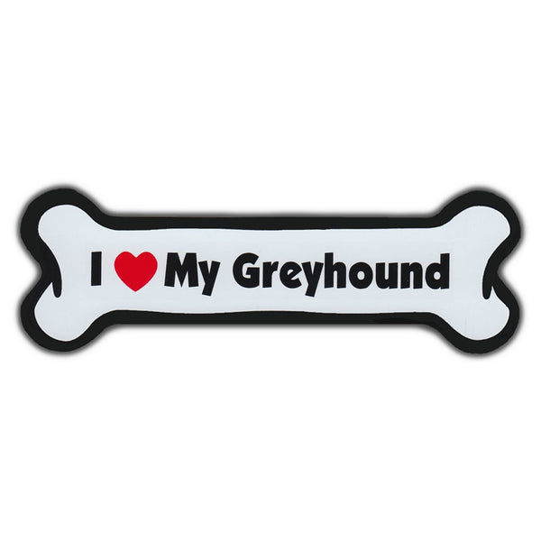 Dog Bone Magnet - I Love My Greyhound