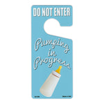 "Door Tag Hanger - Do Not Enter, Pumping in Progress, Blue (4"" x 9"")"