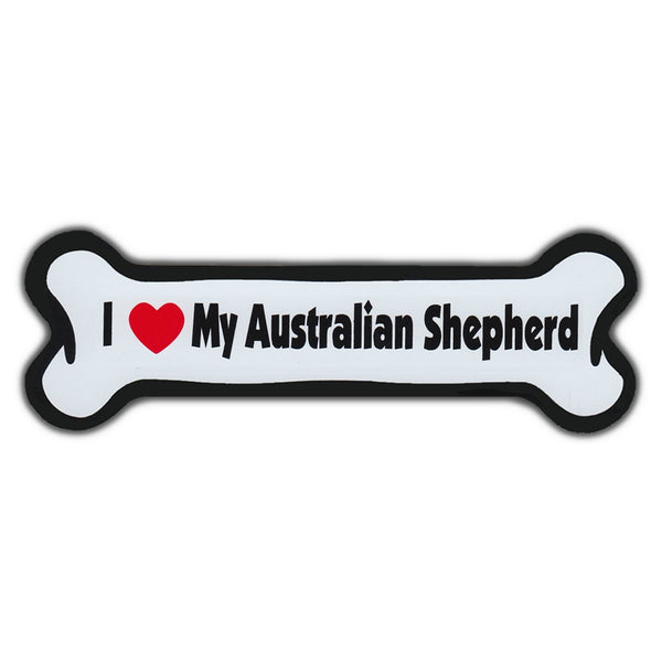 Dog Bone Magnet - I Love My Australian Shepherd