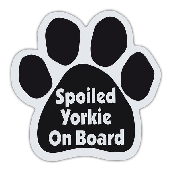 Dog Paw Magnet - Spoiled Yorkie On Board
