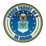 Round Magnet - Proud Parent of a US Airman