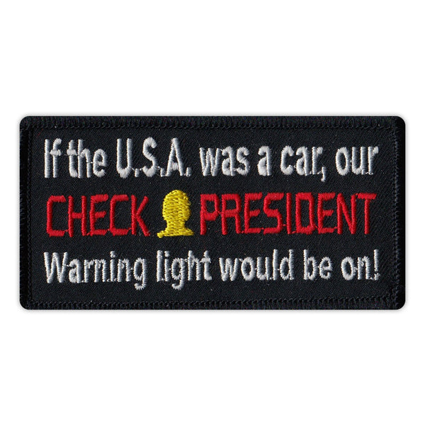 If The U.S.A. Was A Car, Our Check President Warning Light Would Be On!