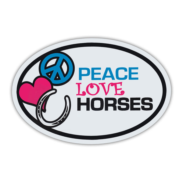 Oval Magnet - Peace, Love, Horses