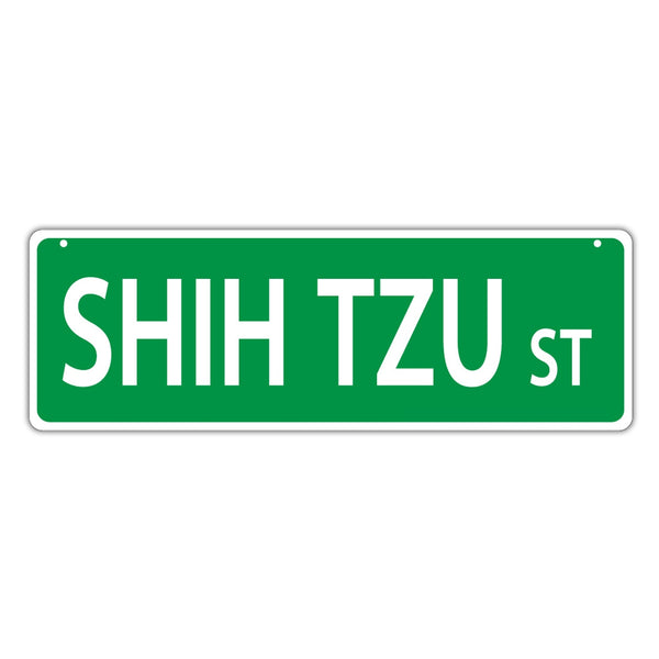 Novelty Street Sign - Shih Tzu Street