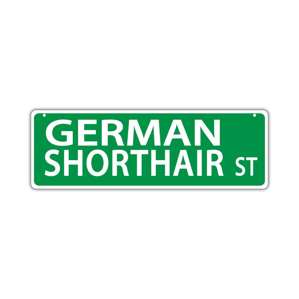 Novelty Street Sign - German Shorthair Street