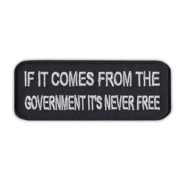 Patch - If It Comes From Government It's Never Free