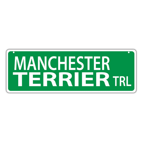 Novelty Street Sign - Manchester Terrier Trail