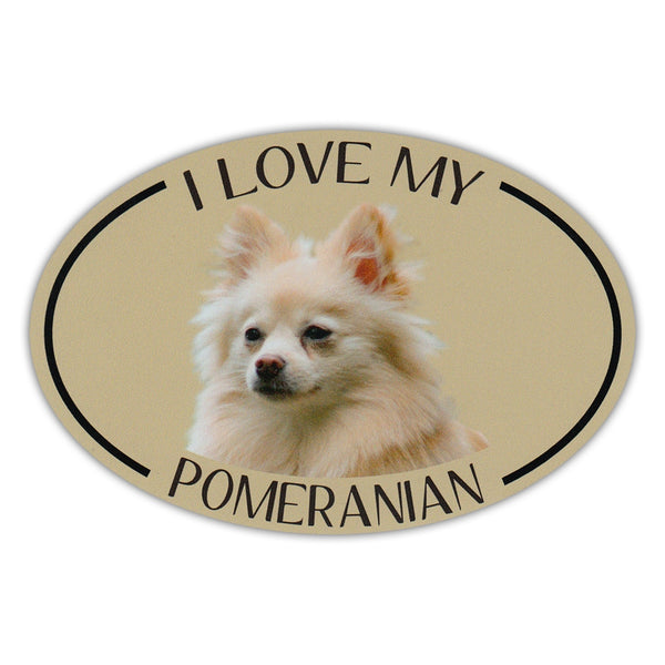 Oval Dog Magnet - I Love My Pomeranian