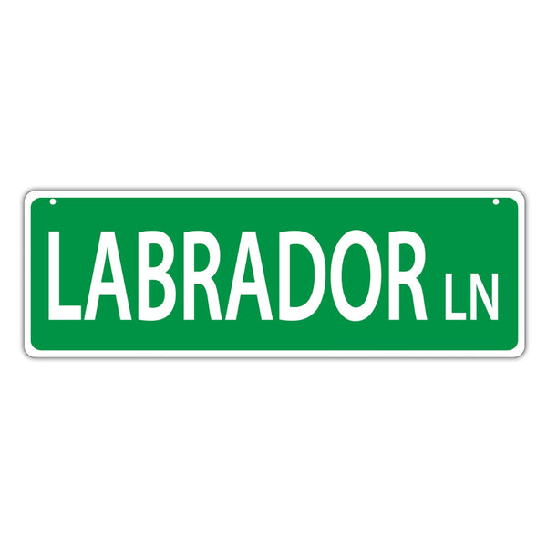 Novelty Street Sign - Labrador Lane