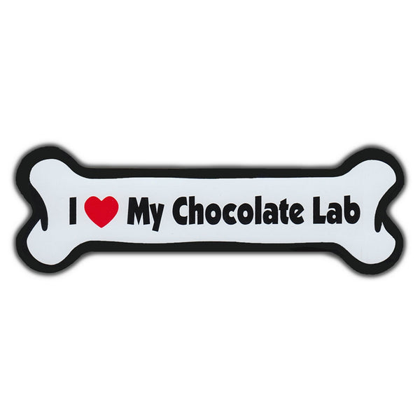 Dog Bone Magnet - I Love My Chocolate Lab