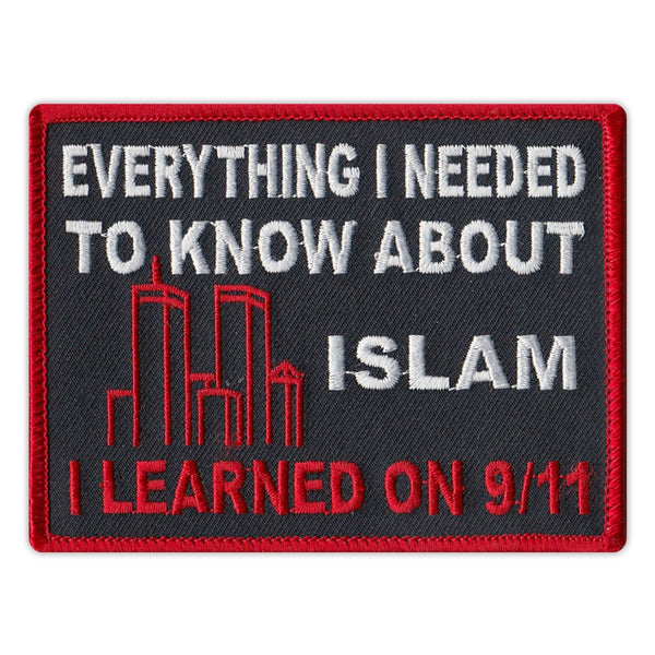 Patch - Everything I Needed To Know About Islam I Learned on 9/11