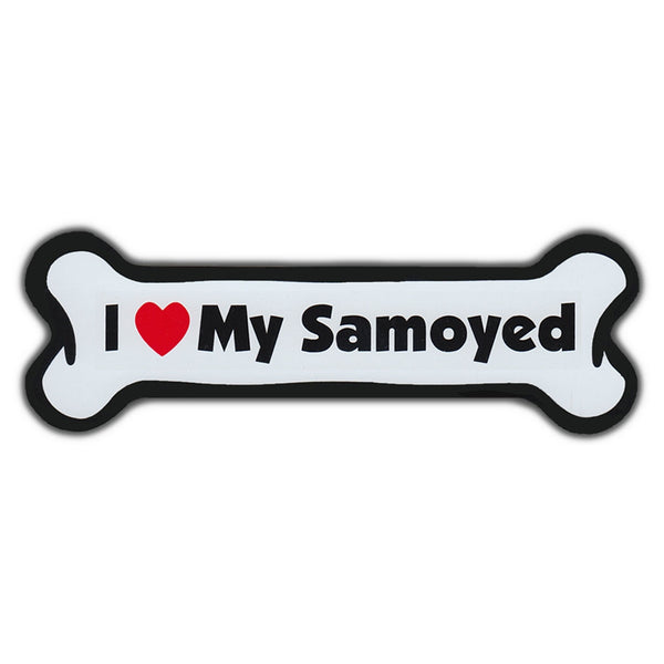 Dog Bone Magnet - I Love My Samoyed