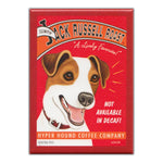 Refrigerator Magnet - Jack Russell Roast, Not Available In Decaf
