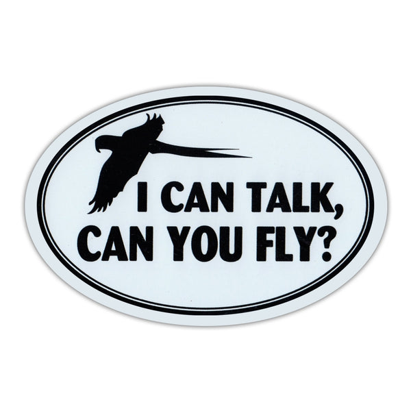Oval Magnet - I Talk, Can You Fly