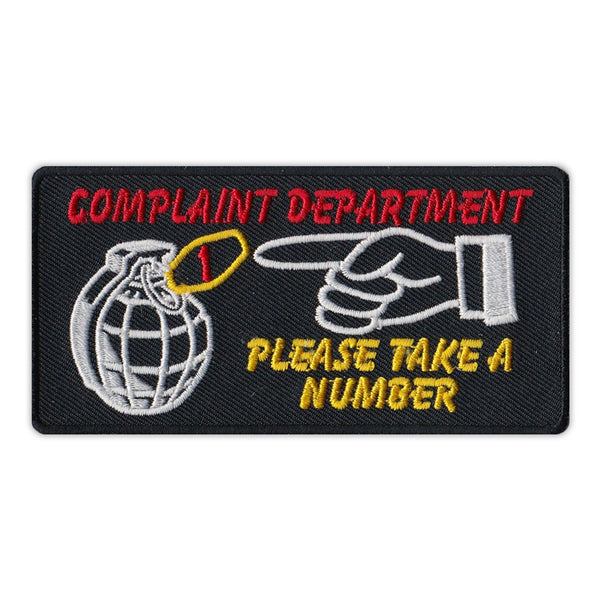 Patch - Complaint Department, Please Take A Number - Hand Grenade