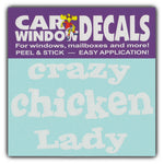 "Window Decal - Crazy Chicken Lady (4.5"" Wide)"