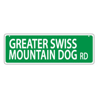 Street Sign - Greater Swiss Mountain Dog Road