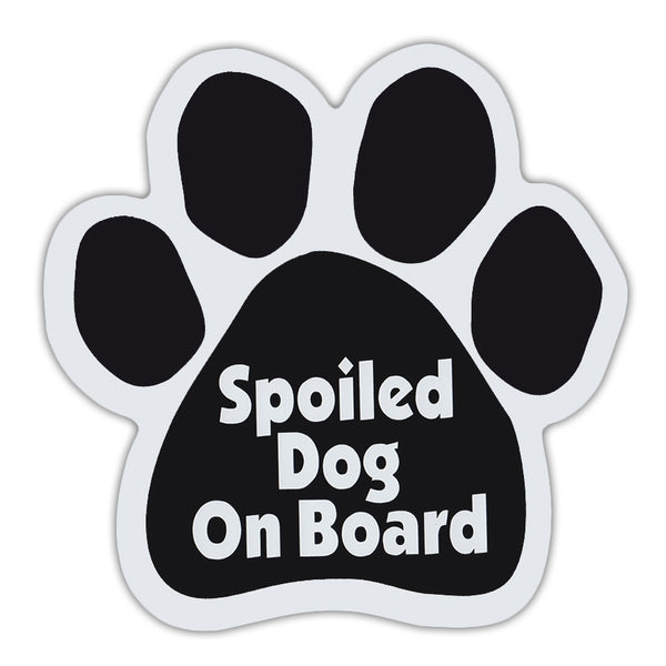 Dog Paw Magnet - Spoiled Dog On Board