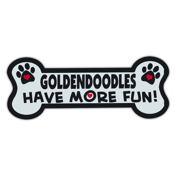 Dog Bone Magnet - Goldendoodles Have More Fun!