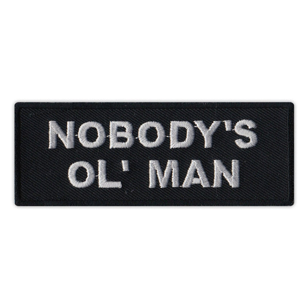 Patch - Nobody's Ol' Man (Old Man)