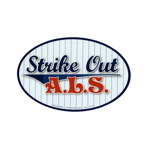 "Magnet - Strike Out ALS (Lou Gehrig's Disease) (6"" x 4"")"