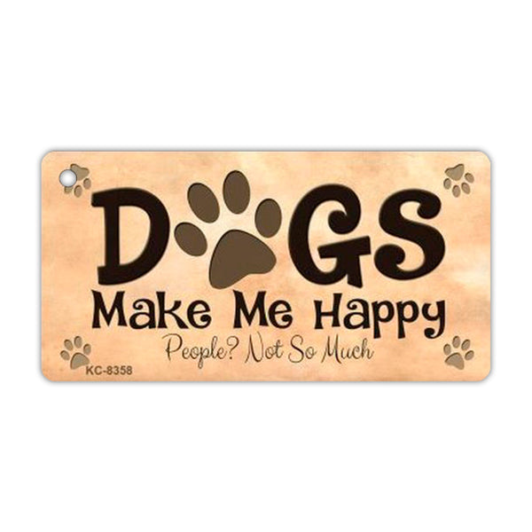 Aluminum Keychain - Dogs Make Me Happy, People Not So Much