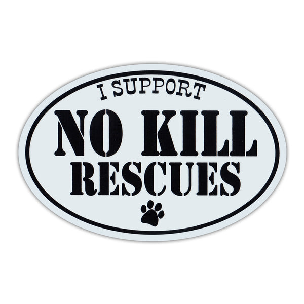 Oval Magnet - I Support No Kill Rescues