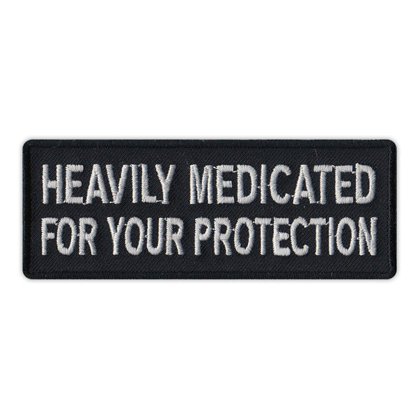 Patch - Heavily Medicated For Your Protection