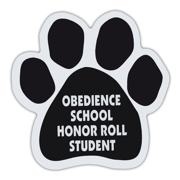 Dog Paw Magnet - Obedience School Honor Roll Student