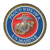 Round Magnet - Proud Wife of a Marine