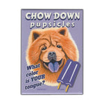 Refrigerator Magnet - Chow Down Pupsicles