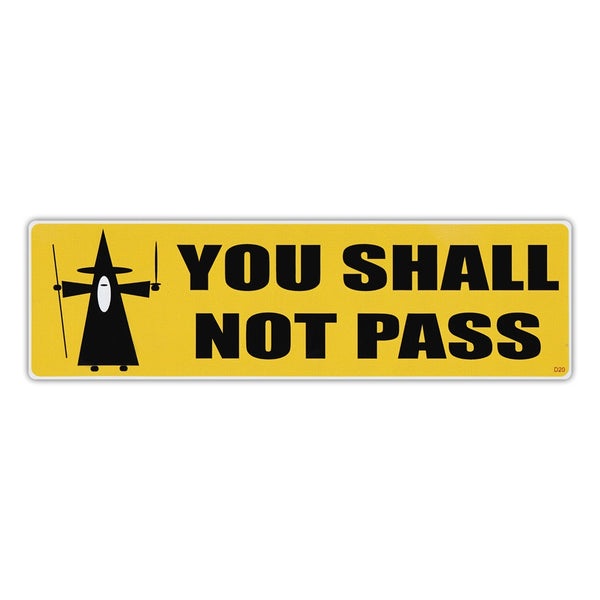 Bumper Sticker - You Shall Not Pass