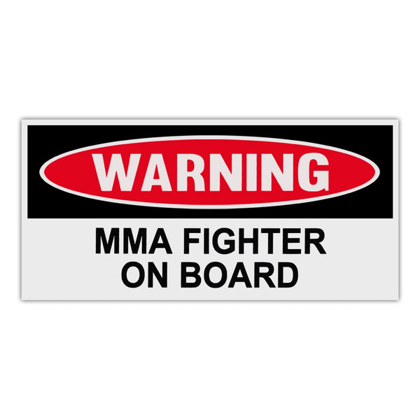 Funny Warning Sticker - MMA Fighter On Board
