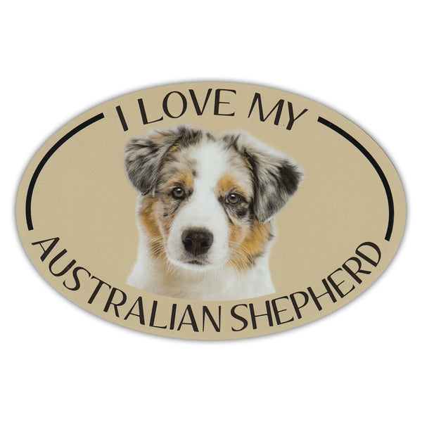 Oval Dog Magnet - I Love My Australian Shepherd