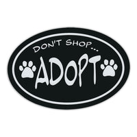 Oval Magnet - Don't Shop, Adopt