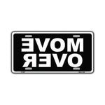 Aluminum License Plate Cover - Move Over, Black