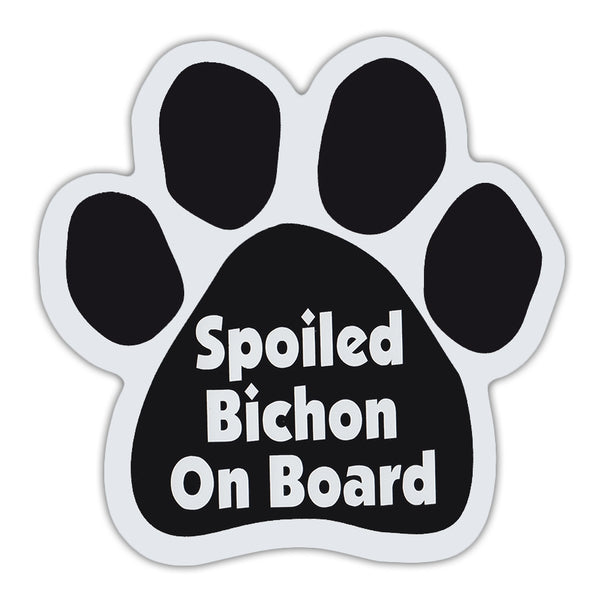 Dog Paw Magnet - Spoiled Bichon On Board