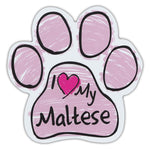 Pink Scribble Dog Paw Magnet - I Love My Maltese