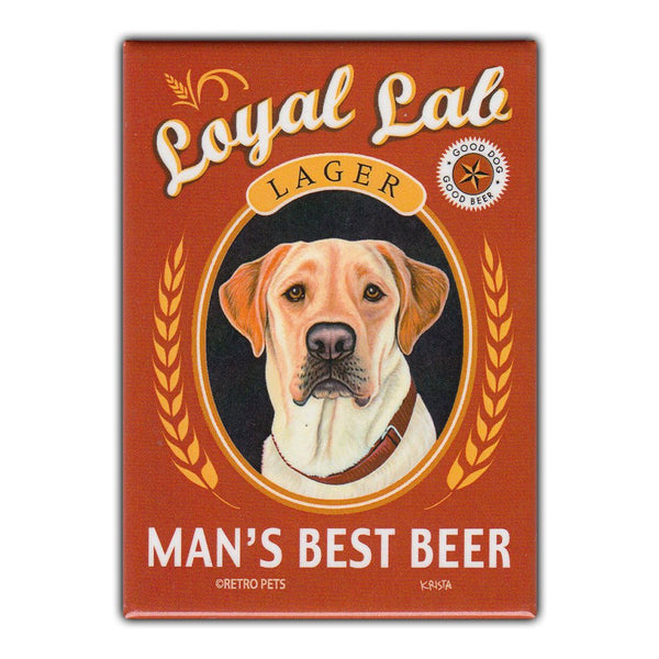 Refrigerator Magnet - Loyal Lab Lager Man's Best Beer