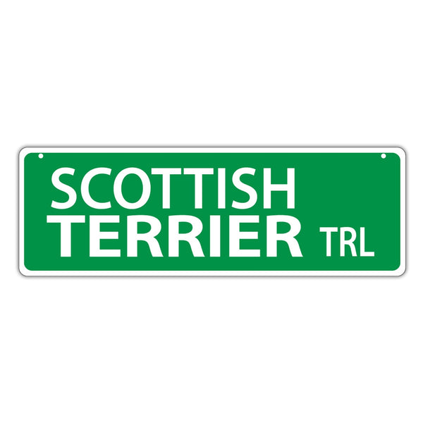 Novelty Street Sign - Scottish Terrier Trail