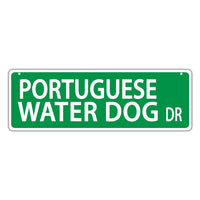 Novelty Street Sign - Portuguese Water Dog Drive