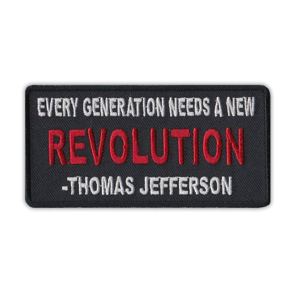 Patch - Every Generation Needs A New Revolution - Thomas Jefferson