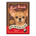 Refrigerator Magnet - Head Honcho House Blend Coffee