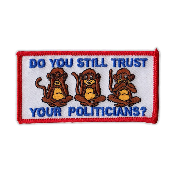 Patch - Do You Still Trust Your Politicians?