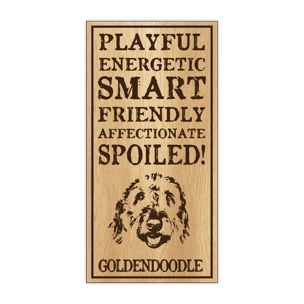 Wood Sign - Spoiled Goldendoodle
