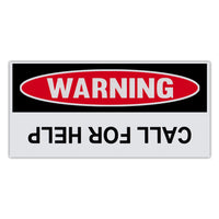 Funny Warning Sticker - Call For Help (Upside Down)