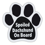 Dog Paw Magnet - Spoiled Dachshund On Board