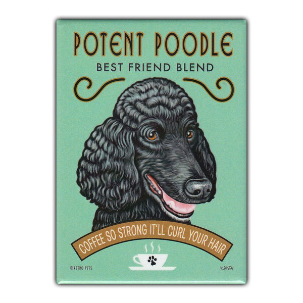Refrigerator Magnet - Potent Poodle Coffee