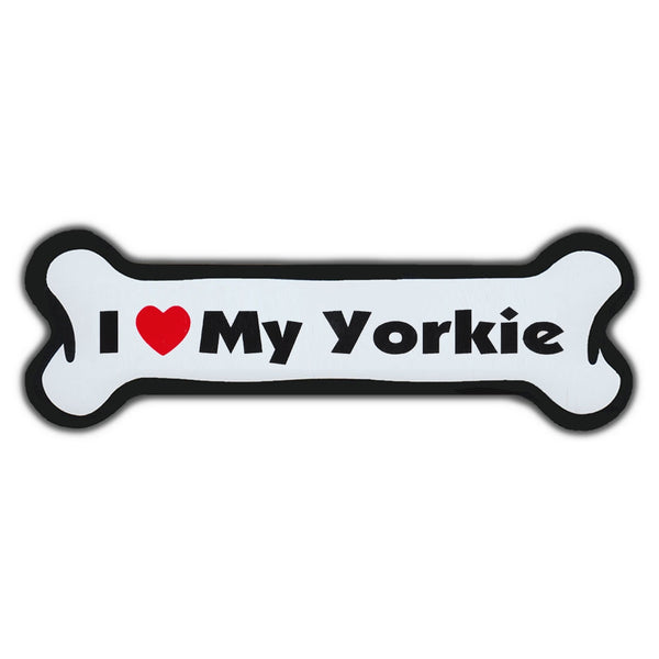 Dog Bone Magnet - I Love My Yorkie